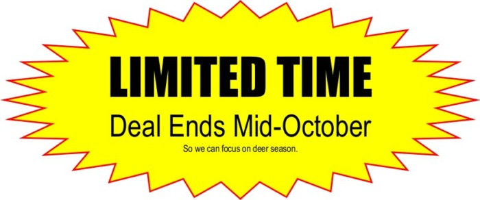 Limited Time on our 300 lb Hog deal because we shut it down to focus on deer season